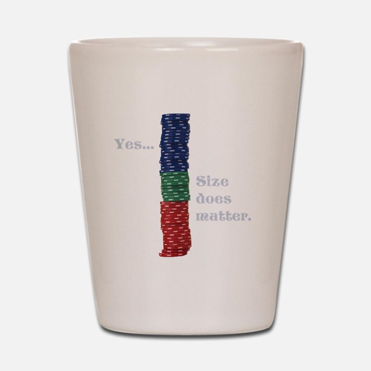 Size does matter poker graphic Shot Glass