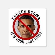 "President Barack Obama, Its Square Sticker 3"" x 3"""