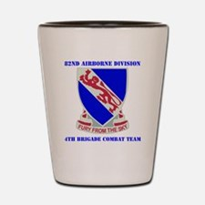 DUI- 892ND AIRBORNE-4BCT WITH TEXT Shot Glass
