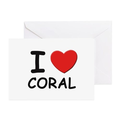 I love coral Greeting Cards (Pk of 10)