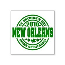 """NEW ORLEANS Drink up 10_p01 Square Sticker 3"""" x 3"""""""