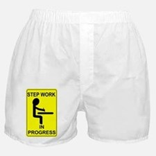 StepWorkInProgressSmallPoster Boxer Shorts
