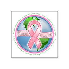 """BREAST CANCER2 Square Sticker 3"""" x 3"""""""
