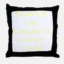 Always Wear Underwear On Your Head -  Throw Pillow