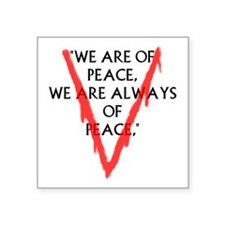 """We are of PeaceLarge Square Sticker 3"""" x 3"""""""