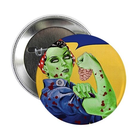 "Zombie Rosie the Riveter We Can Chew It 2.25"" Butt"
