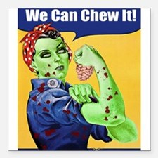 Zombie Rosie the Riveter We Can Chew It Square Car