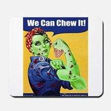Zombie Rosie the Riveter We Can Chew It Mousepad