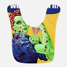Zombie Rosie the Riveter We Can Chew It Bib