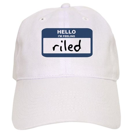 Feeling riled Cap