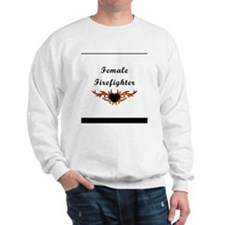 Female Firefighter Tattoo Sweatshirt