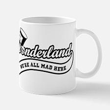 Team-Wonderland:  Were All Mad Here Small Mugs