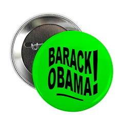 Barack Obama! Lime Green Button