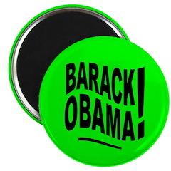Barack Obama! Lime Green Magnet