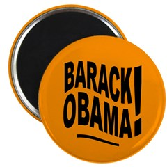 Barack Obama! Orange Magnet