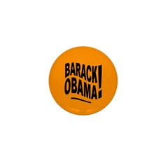 Barack Obama! Orange Mini Button