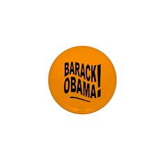 Barack Obama! Orange Mini Button