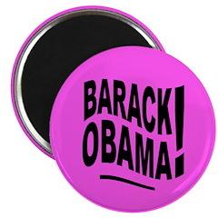 Barack Obama! Pink Magnet