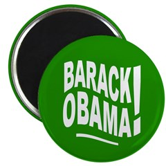 Barack Obama! Green Magnet