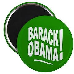 Barack Obama! Green Magnet