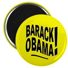 Barack Obama! Yellow Magnet