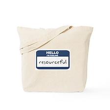 Feeling resourceful Tote Bag