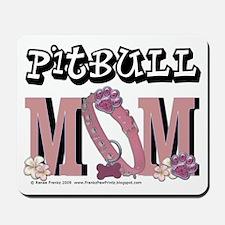 PitBullMom Mousepad