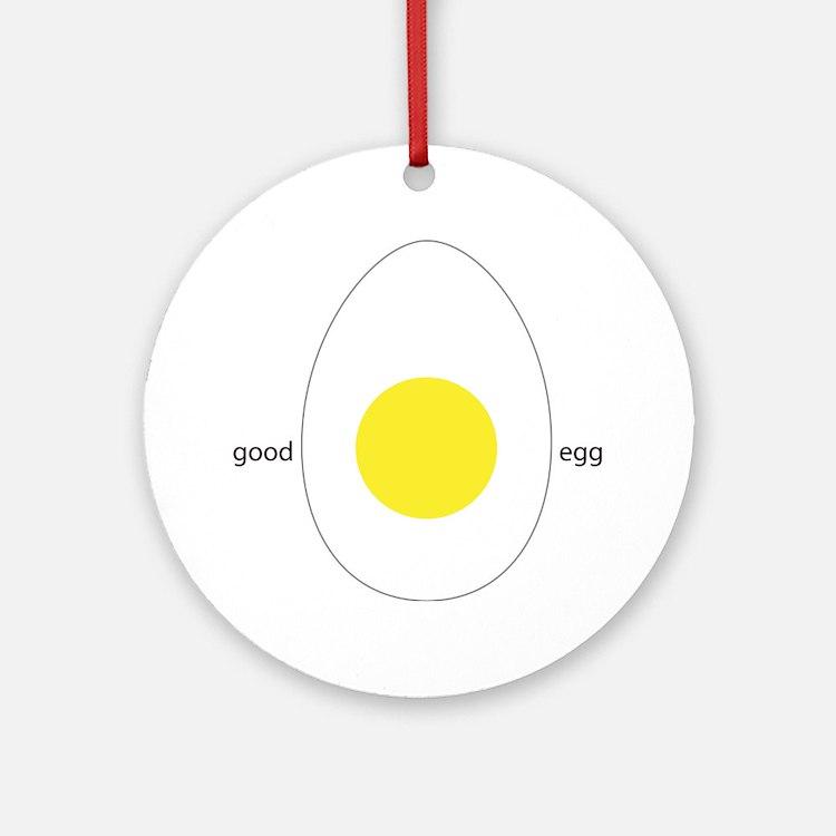 Good Egg Round Ornament