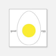 """Good Egg Square Sticker 3"""" x 3"""""""