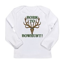 Born to Bowhunt! Long Sleeve T-Shirt