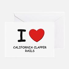 I love california clapper rails Greeting Cards (Pa