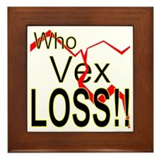 Who Vex Loss 2 Framed Tile