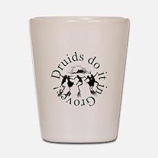 Druids Do It In Groves Shot Glass