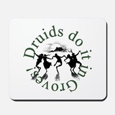 Druids Do It In Groves Mousepad