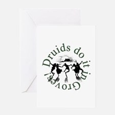 Druids Do It In Groves Greeting Card