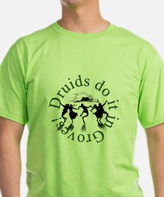 Druids Do It T-Shirt