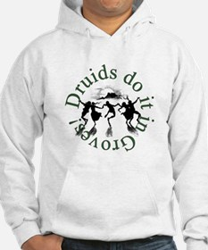 Druids Do It Hoodie Sweatshirt