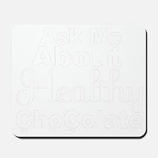 askmehealthychocolate Mousepad