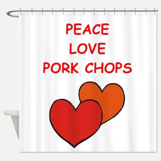 pork,chop Shower Curtain