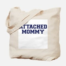 Attached Mommy Collegiate Tote Bag