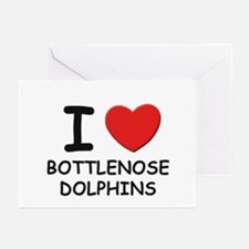 I love bottlenose dolphins Greeting Cards (Package