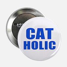 "Cat Holic 2.25"" Button"