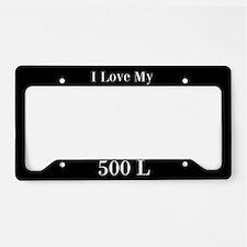 I Love My 500 L License Plate Holder