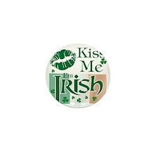 Kiss Me Im Irish Mini Button