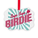 Bye bye birdie Picture Frame Ornaments