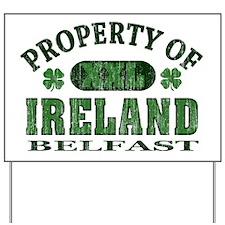 property_belfast Yard Sign