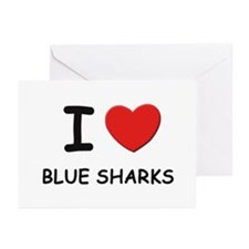 I love blue sharks Greeting Cards (Pk of 10)