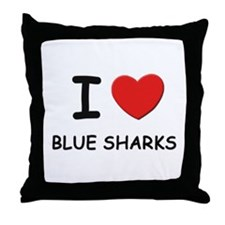 I love blue sharks Throw Pillow