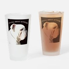ITS ALL ABOUT ATTITUDE Drinking Glass