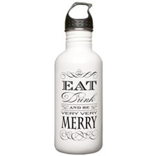 Eat, Drink and Be Merry! Water Bottle